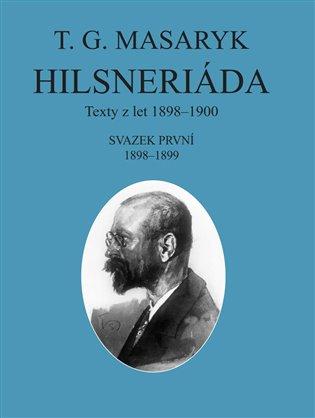 Hilsneriáda:Texty z let 1898-1900 - Tomáš Garrigue Masaryk   Replicamaglie.com