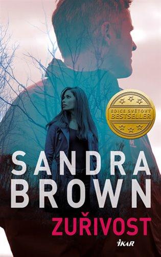 Zuřivost - Sandra Brown | Booksquad.ink