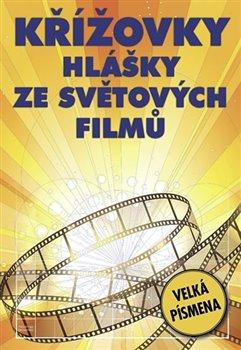 Obálka titulu Křížovky - Hlášky ze světových filmů