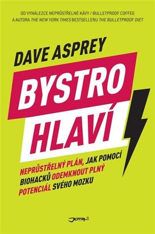 Bystrohlaví - Dave Asprey | Booksquad.ink