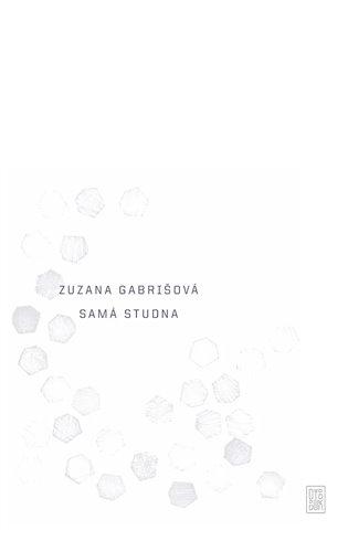 Samá studna - Zuzana Gabrišová | Replicamaglie.com