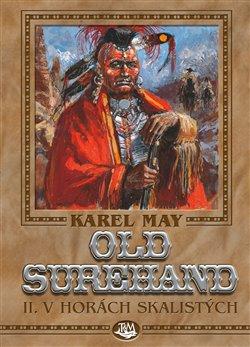 Obálka titulu Old Surehand II. - V horách Skalistých