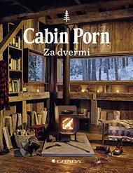 Cabin Porn - Za dveřmi