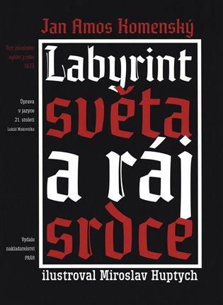 Labyrint světa a ráj srdce - Jan Amos Komenský | Booksquad.ink