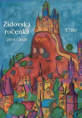 Židovská ročenka 5780, 2019/2020 - Jiří Daníček (ed.), | Booksquad.ink