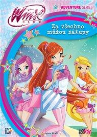 Winx Adventure Series - Za všechno můžou nákupy