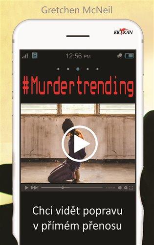 Murdertrending:Chci vidět popravu v přímém přenosu - Gretchen McNeil | Booksquad.ink