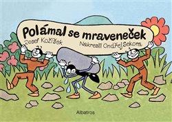 Obálka titulu Polámal se mraveneček