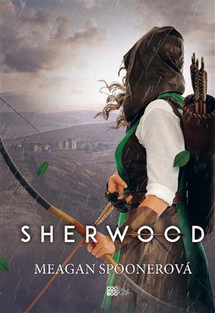 Sherwood - Meagan Spooner   Booksquad.ink