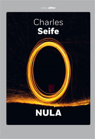 Nula:Životopis jedné nebezpečné myšlenky - Charles Seife | Replicamaglie.com