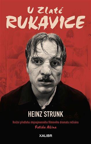 U Zlaté rukavice - Heinz Strunk   Replicamaglie.com