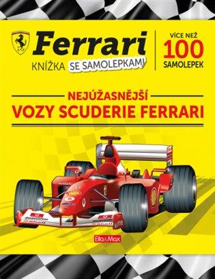 Ferrari - vozy Scuderie:Kniha samolepek - - | Booksquad.ink