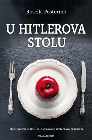 U Hitlerova stolu - Rosella Postorini | Booksquad.ink