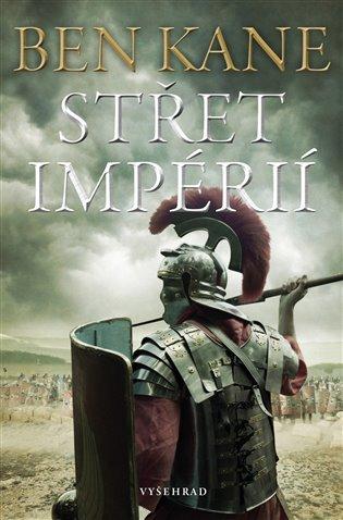 Střet impérií - Ben Kane | Booksquad.ink