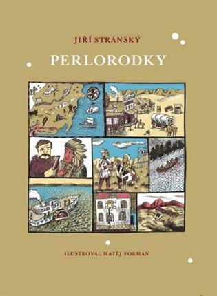 Perlorodky - Jiří Stránský | Booksquad.ink