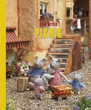Dům myšek - Piknik - Karina Schaapman | Booksquad.ink
