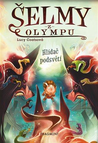 Šelmy z Olympu – Hlídač podsvětí - Lucy Coatsová | Booksquad.ink