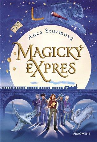 Magický expres - Anca Sturmová   Replicamaglie.com