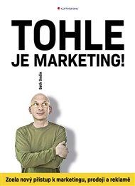 Tohle je marketing!
