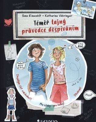 Téměř tajný průvodce dospíváním - Ilona Einwohlt, | Booksquad.ink