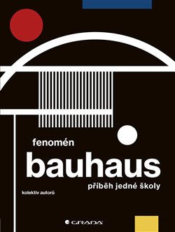 Obálka titulu Fenomén Bauhaus