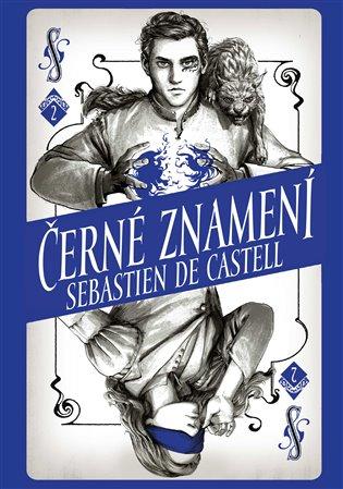 Divotvůrce 2: Černé znamení - Sebastien de Castell | Booksquad.ink