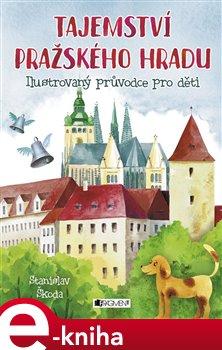 Obálka titulu Tajemství Pražského hradu
