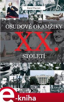 Obálka titulu Osudové okamžiky XX. století