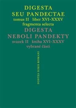Obálka titulu Digesta seu Pandectae. tomus II. / Digesta neboli Pandekty. svazek II.