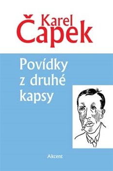 Povídky z druhé kapsy - Karel Čapek