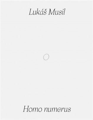 Homo numerus - (Lukáš Musil) Musa | Booksquad.ink