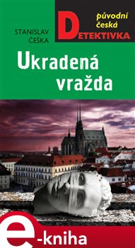 Obálka titulu Ukradená vražda