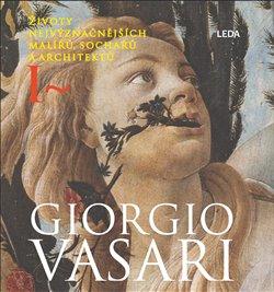 Obálka titulu Životy nejvýznačnějších malířů, sochařů a architektů