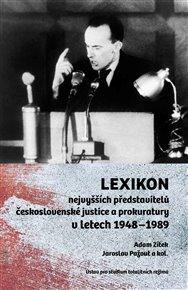 Lexikon nejvyšších představitelů československé justice a prokuratury v letech 1948–1989