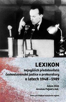 Obálka titulu Lexikon nejvyšších představitelů československé justice a prokuratury v letech 1948–1989