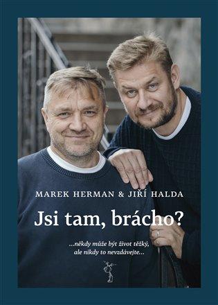 Jsi tam, brácho? - Marek Herman, | Replicamaglie.com