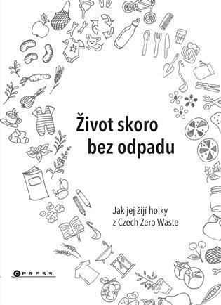 Život skoro bez odpadu - Michaela Gajdošová, | Replicamaglie.com