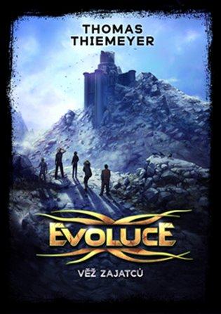 Evoluce - Věž zajatců - Thomas Thiemeyer | Replicamaglie.com