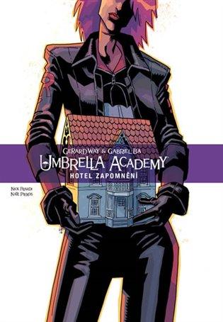 Umbrella Academy 3 - Hotel Zapomnění - Gerard Way | Booksquad.ink