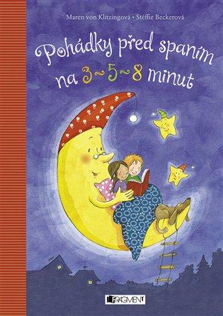 Pohádky před spaním na tři, pět a osm minut - Maren von Klitzing   Booksquad.ink