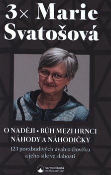 Obálka titulu 3x Marie Svatošová