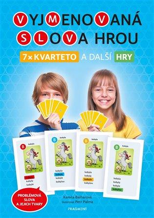 Vyjmenovaná slova hrou – Kvarteta - Kamila Balharová | Booksquad.ink
