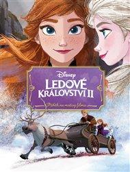 Ledové království 2 - Příběh podle filmu