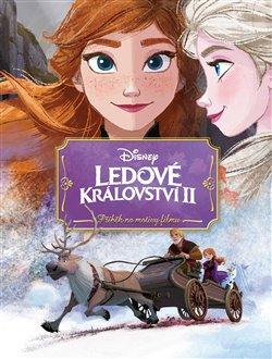 Obálka titulu Ledové království 2 - Příběh podle filmu
