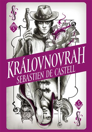 Divotvůrce 5: Královnovrah - Sebastien de Castell | Booksquad.ink