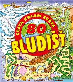Obálka titulu 80 bludišť – Cesta kolem světa