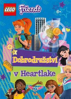 Obálka titulu Lego Friends Dobrodružství v Heartlake