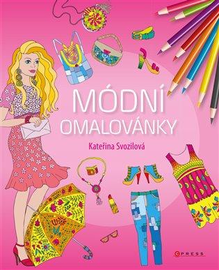 Módní omalovánky - Kateřina Svozilová | Booksquad.ink