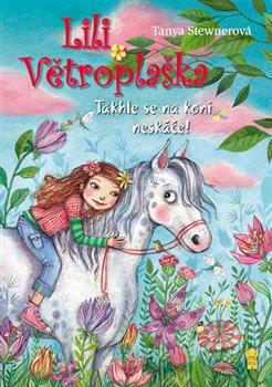 Obálka titulu Lili Větroplaška 5: Takhle se na koni neskáče!