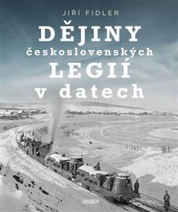 Obálka titulu Dějiny československých legií v datech